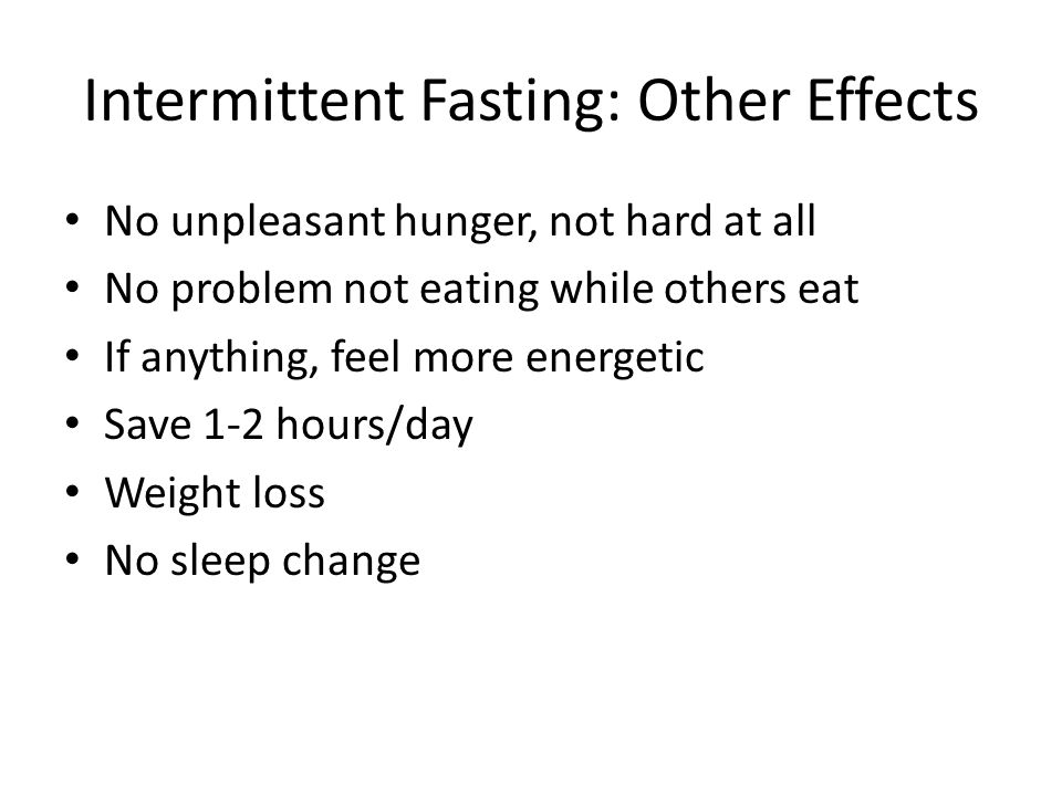 Intermittent Fasting: Other Effects