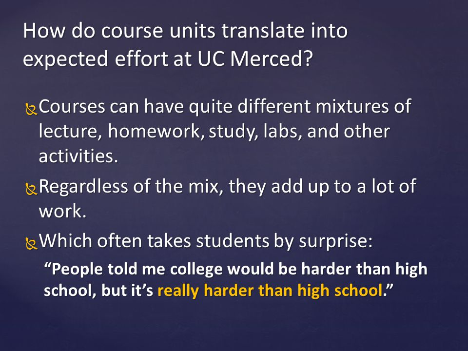 How do course units translate into expected effort at UC Merced
