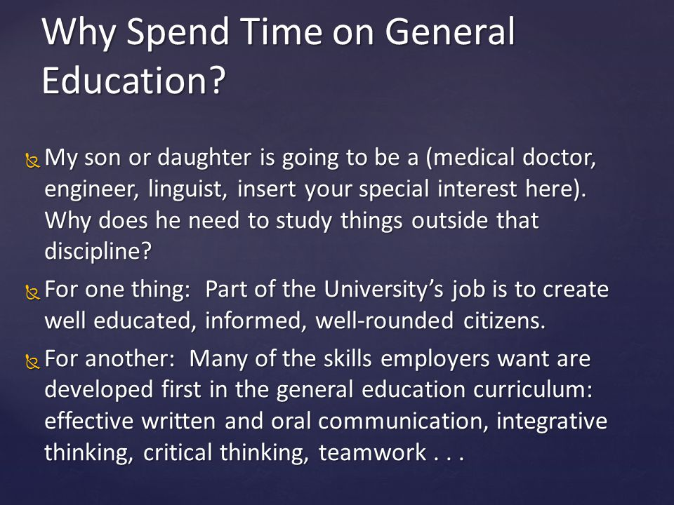 Why Spend Time on General Education