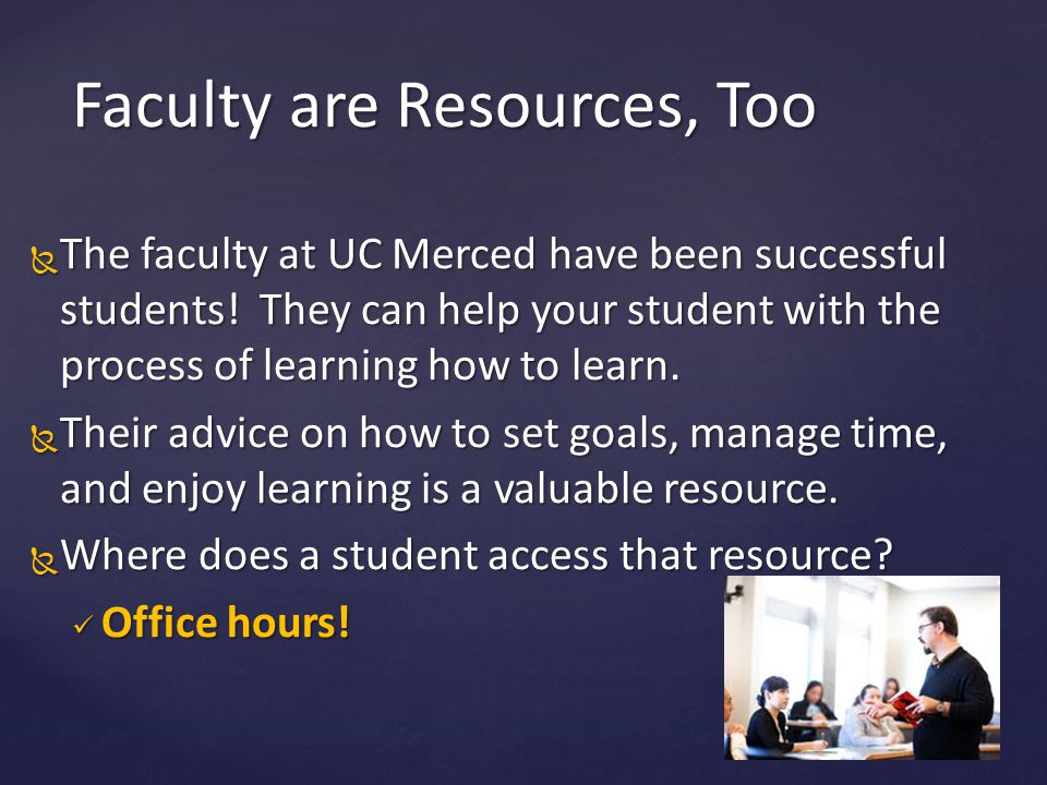 Faculty are Resources, Too