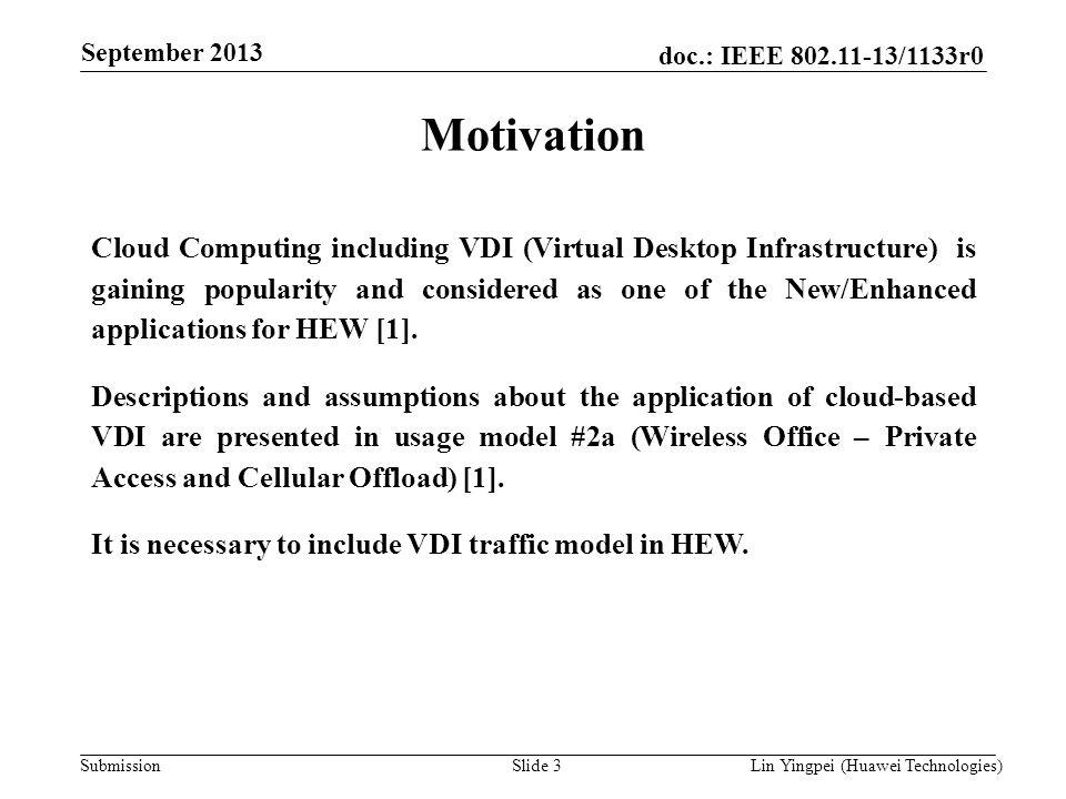 September 2008 July 2008. doc.: IEEE 802.11-08/1021r0. doc.: IEEE 802.11-08/1101r3. September 2013.