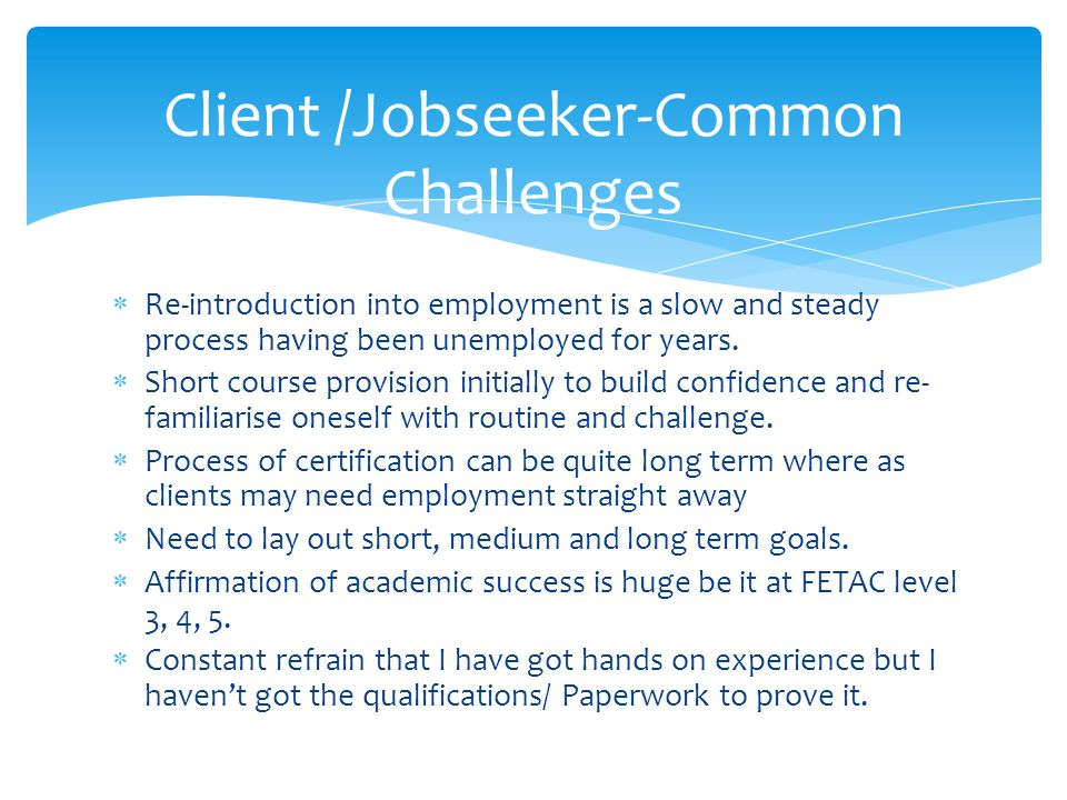 Client /Jobseeker-Common Challenges