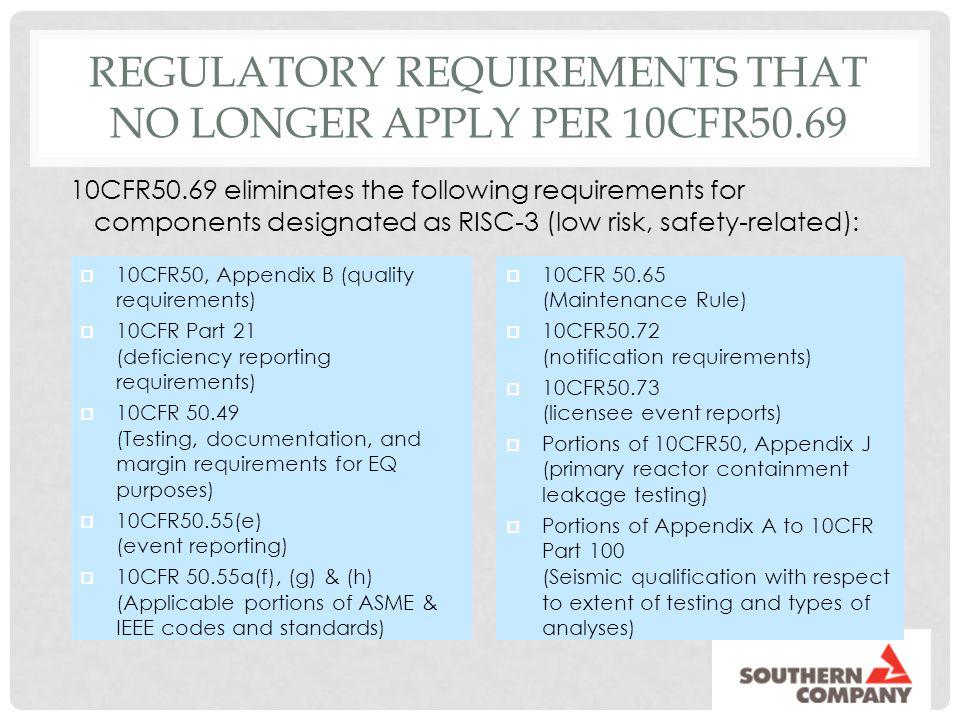 Regulatory Requirements that No Longer Apply per 10CFR50.69