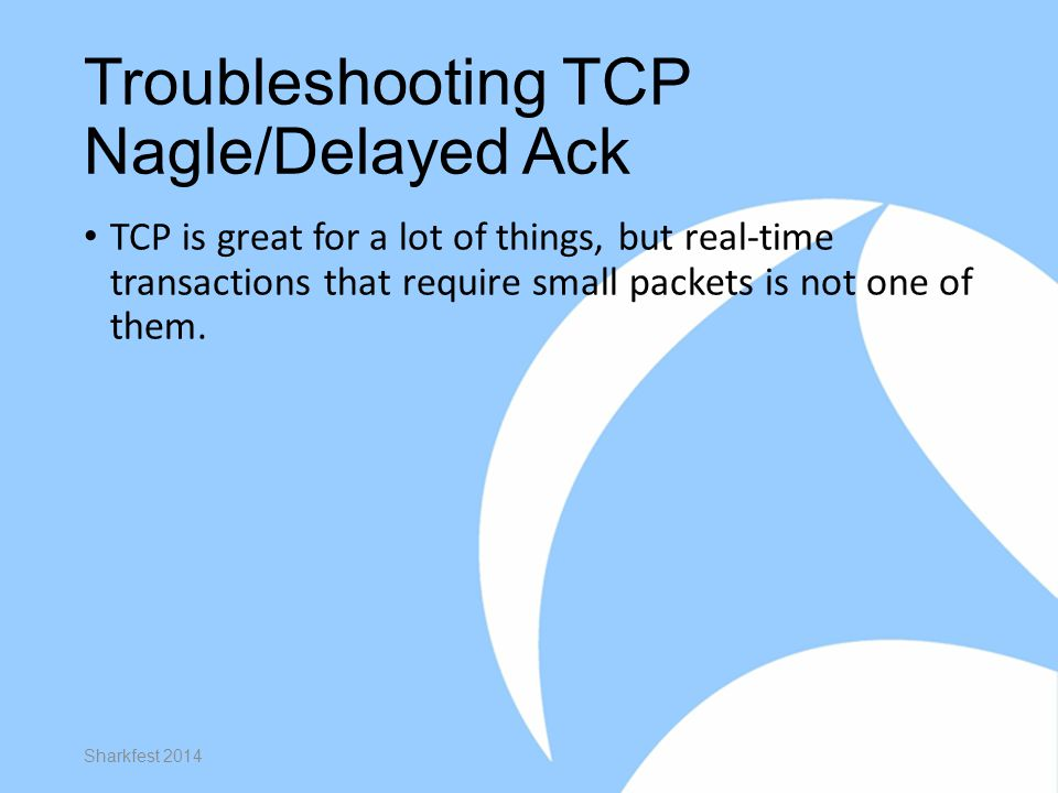Troubleshooting TCP Nagle/Delayed Ack