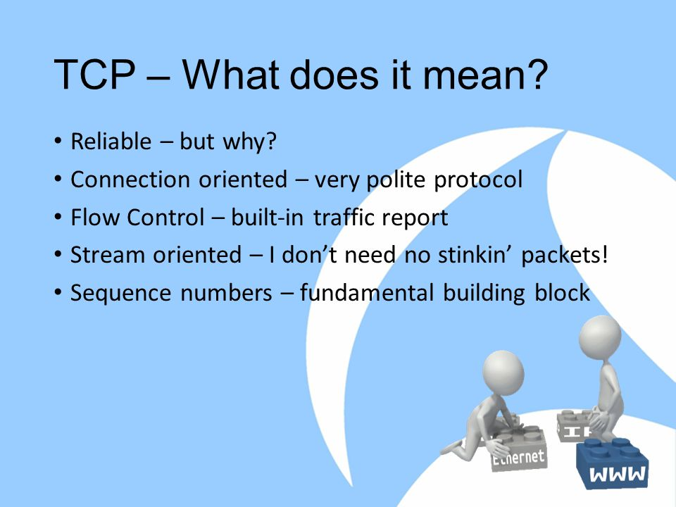 TCP – What does it mean Reliable – but why