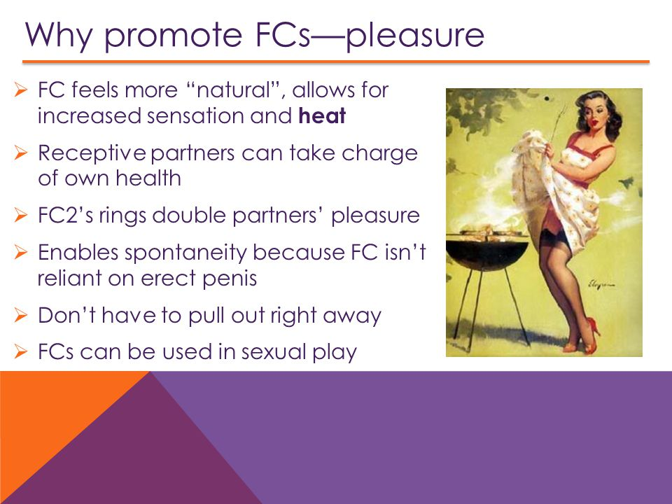 Why promote FCs—pleasure