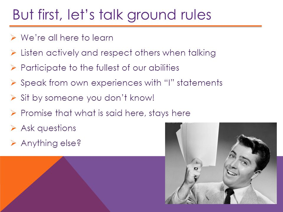 But first, let's talk ground rules