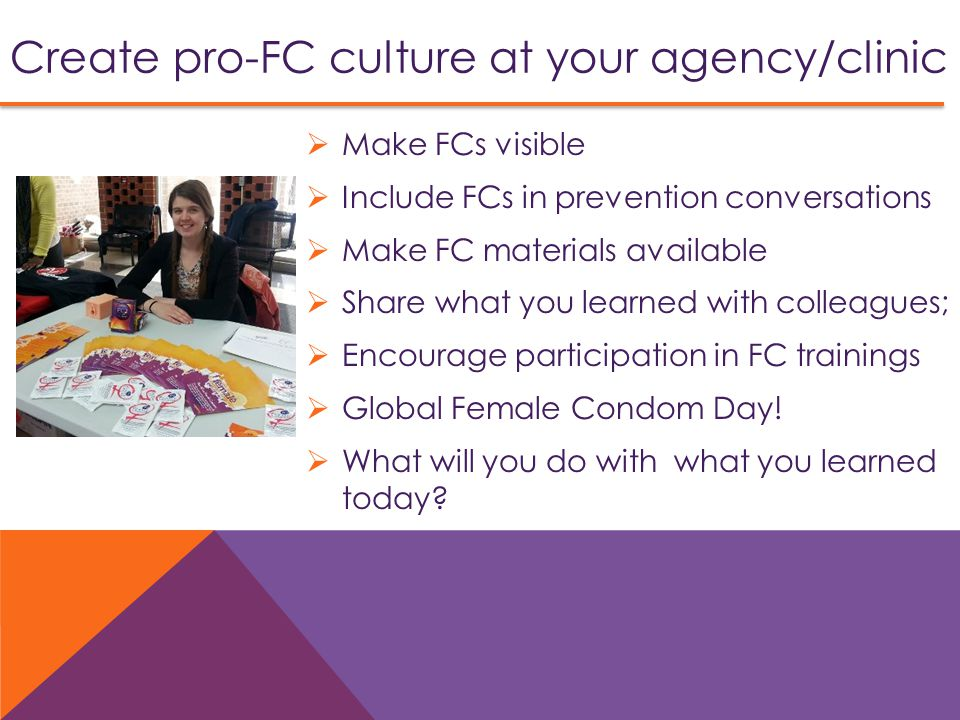 Create pro-FC culture at your agency/clinic