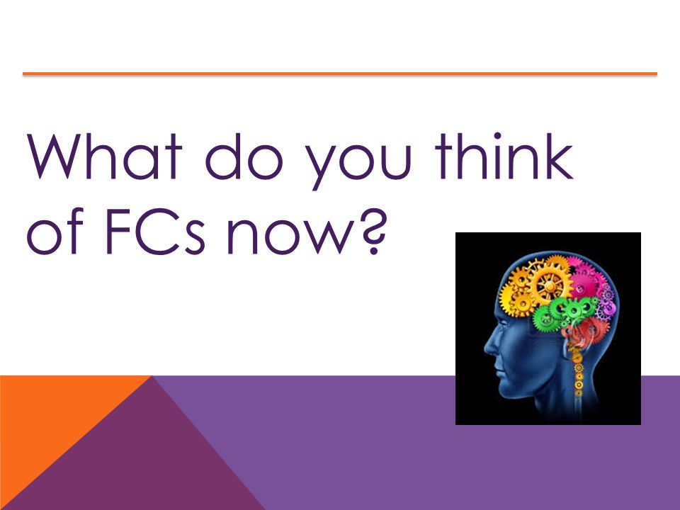What do you think of FCs now