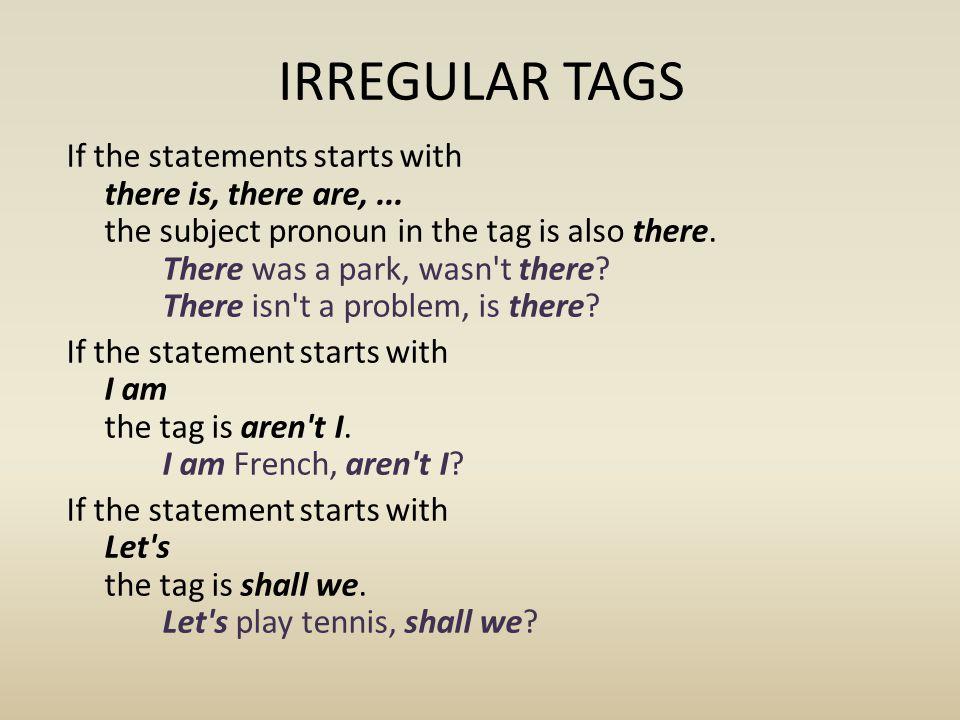 IRREGULAR TAGS