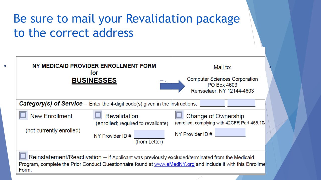 Be sure to mail your Revalidation package to the correct address