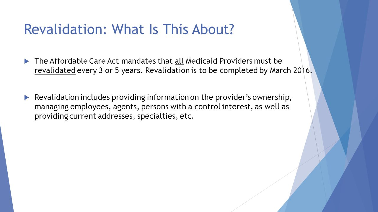 Revalidation: What Is This About
