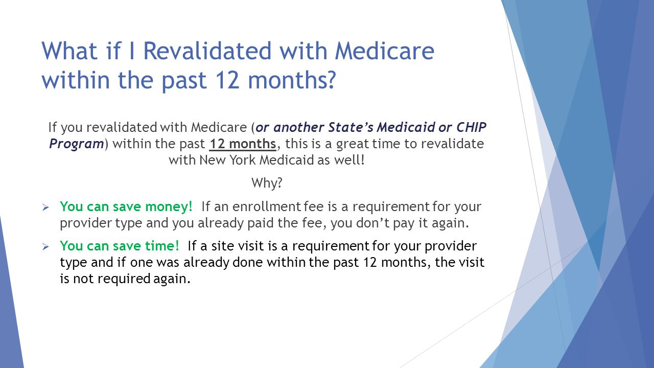 What if I Revalidated with Medicare within the past 12 months
