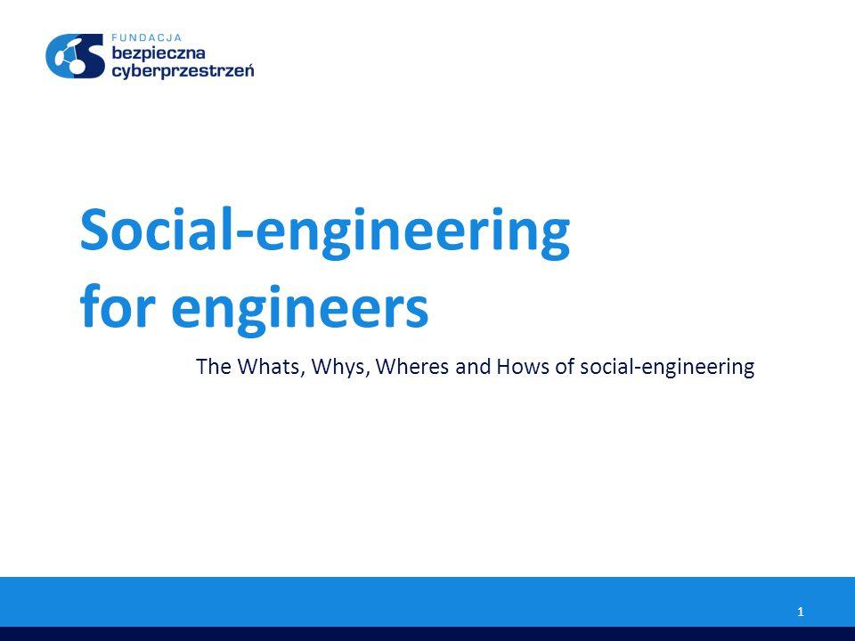 Social-engineering for engineers