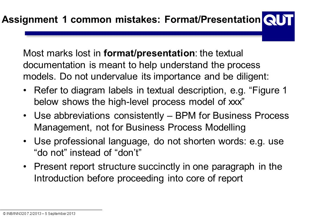 Assignment 1 common mistakes: Format/Presentation