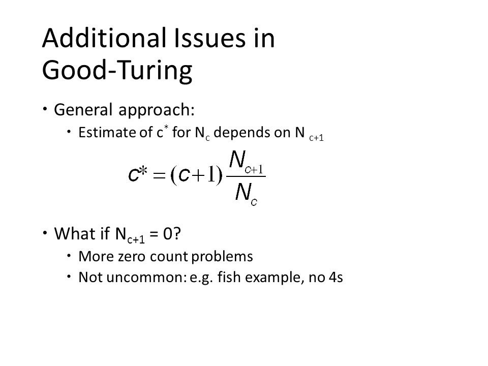 Additional Issues in Good-Turing