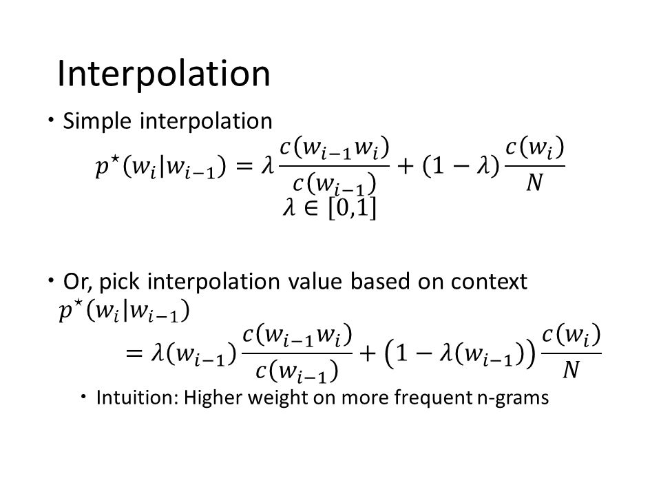 Interpolation Simple interpolation