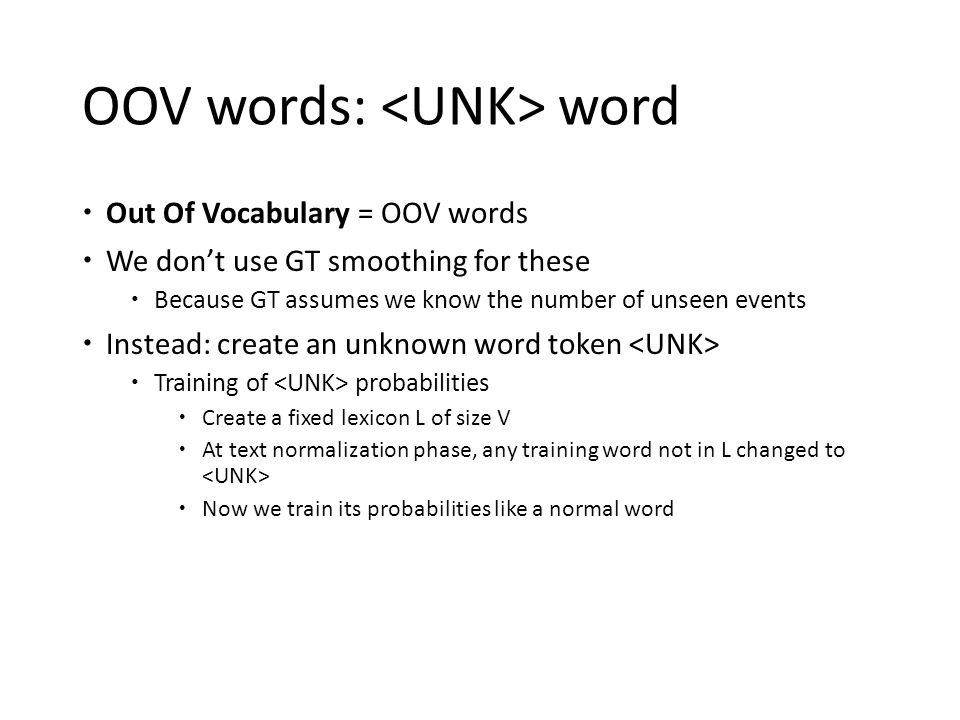 OOV words: <UNK> word