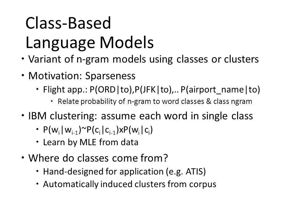 Class-Based Language Models