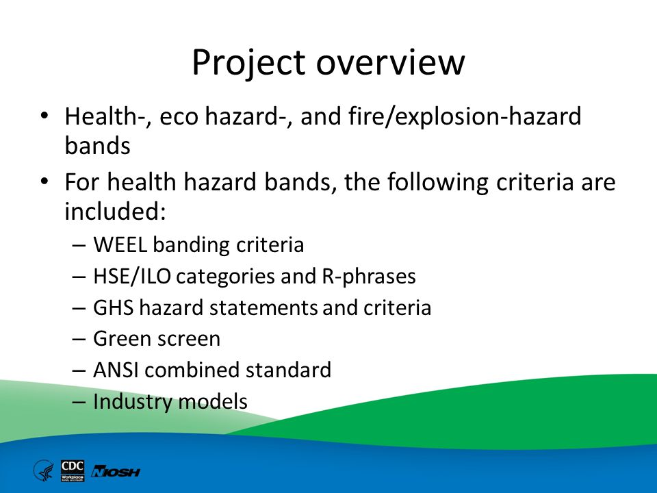 Project overview Health-, eco hazard-, and fire/explosion-hazard bands