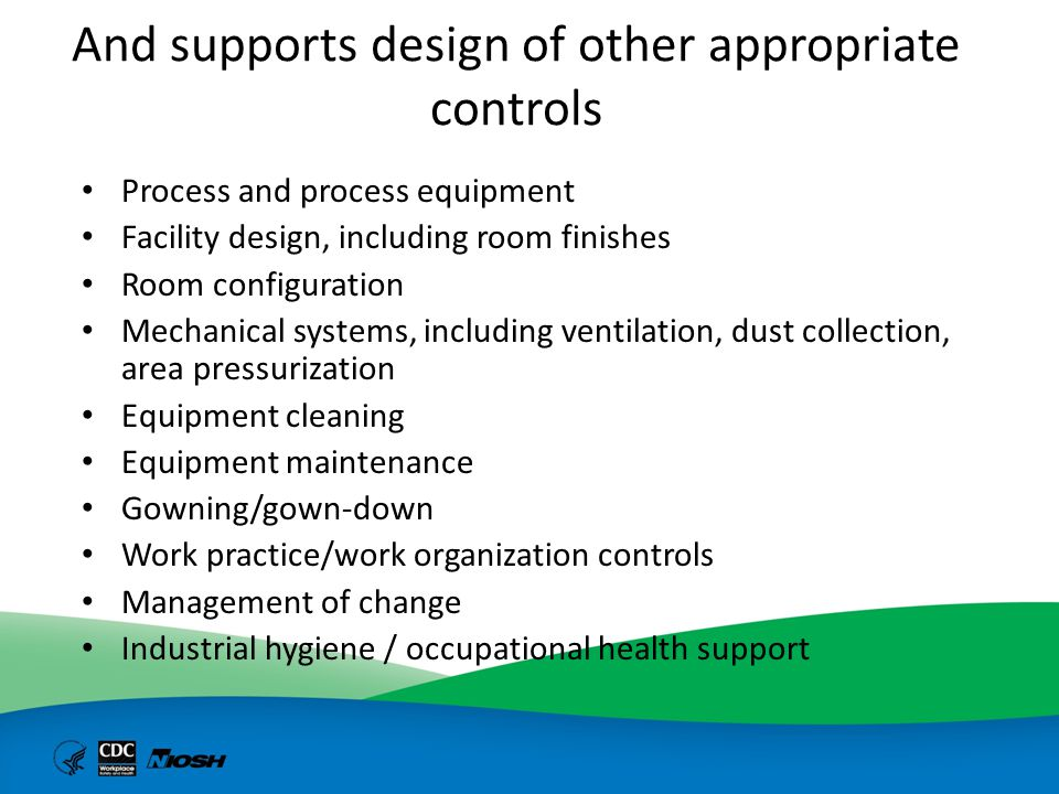 And supports design of other appropriate controls