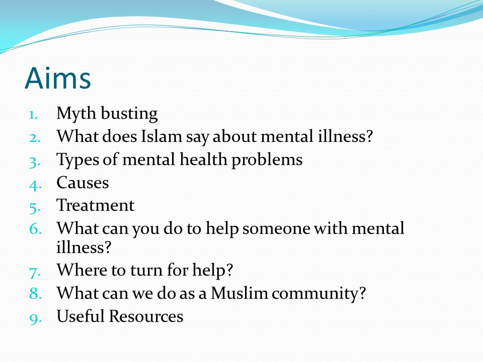 Aims Myth busting What does Islam say about mental illness