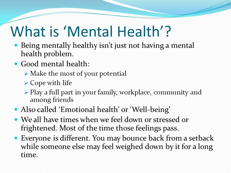 What is 'Mental Health'
