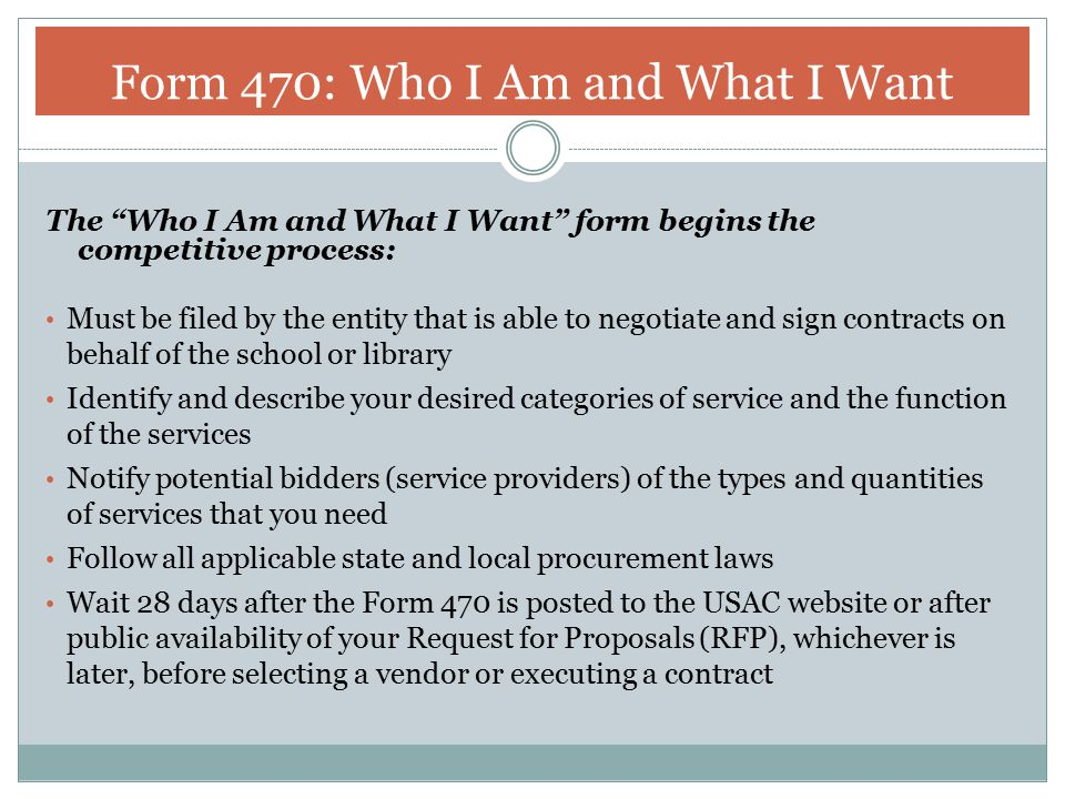 Form 470: Who I Am and What I Want