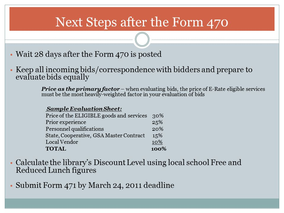 Next Steps after the Form 470