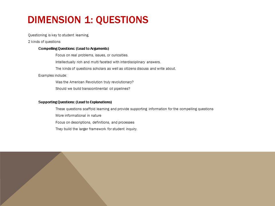 Dimension 1: Questions
