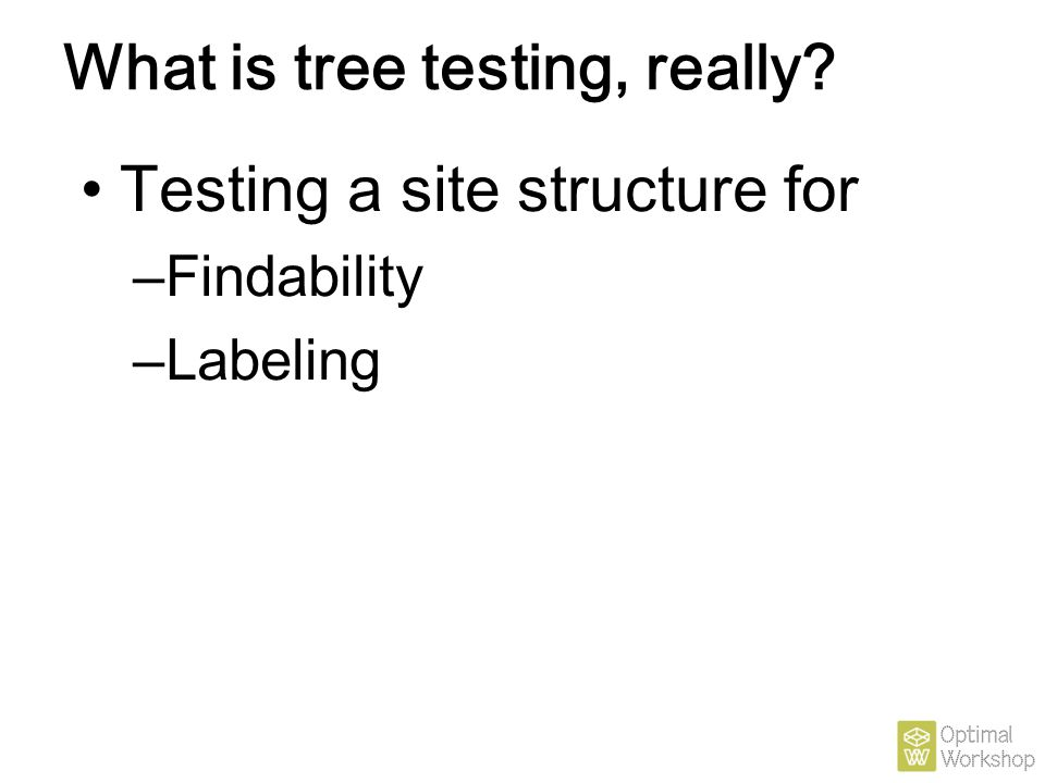 What is tree testing, really