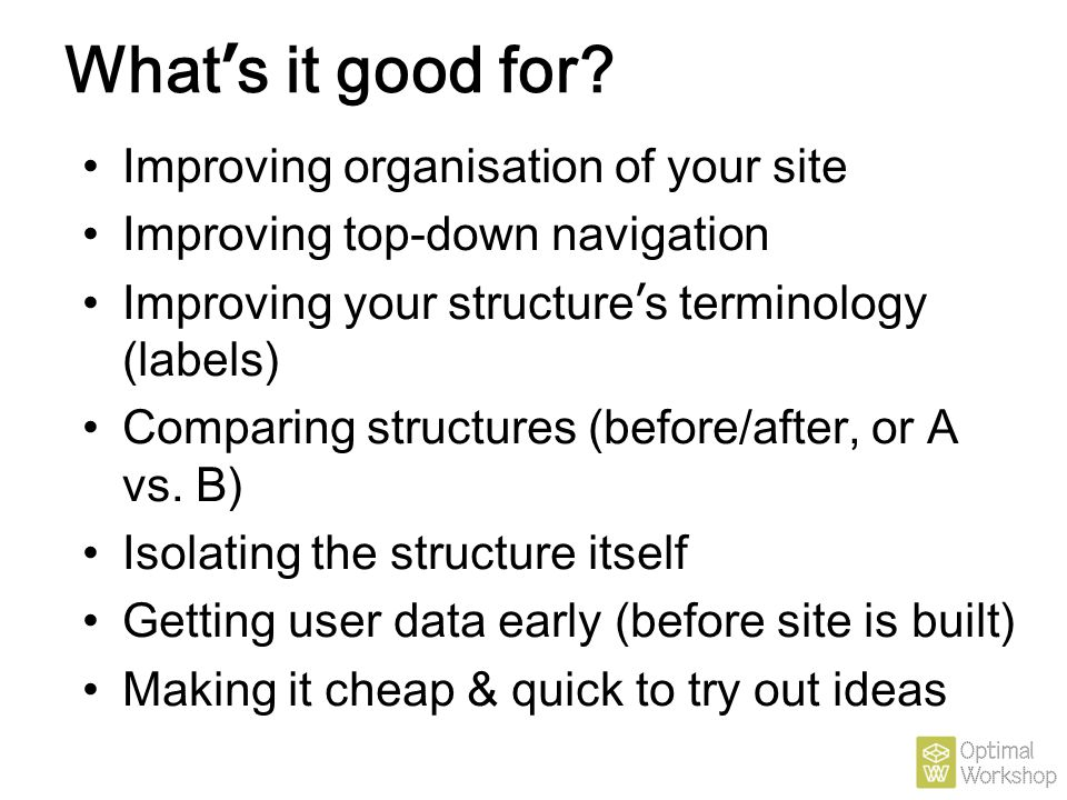 What's it good for Improving organisation of your site