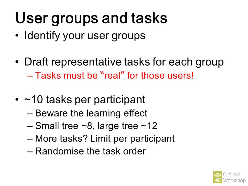 User groups and tasks Identify your user groups