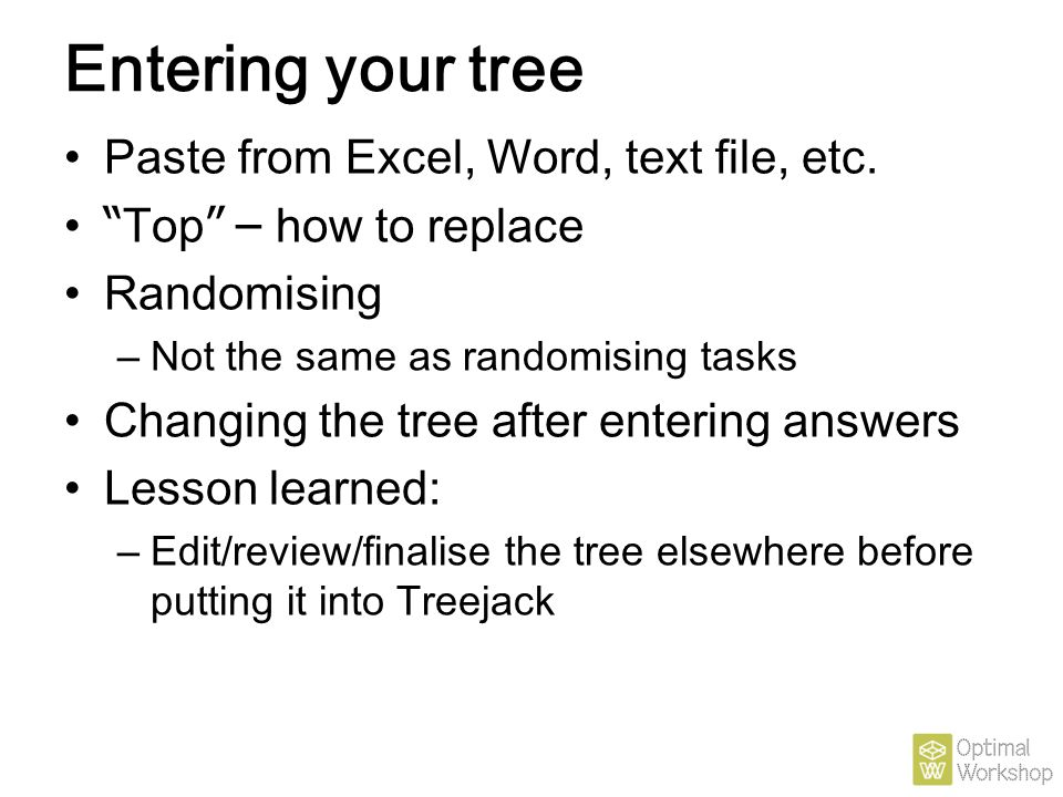 Entering your tree Paste from Excel, Word, text file, etc.