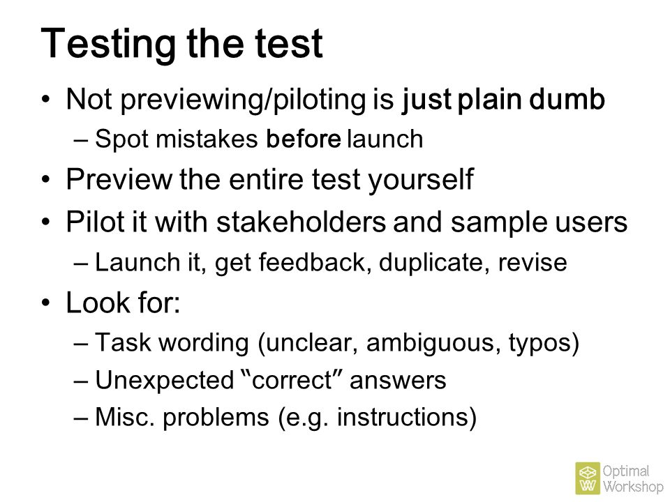 Testing the test Not previewing/piloting is just plain dumb