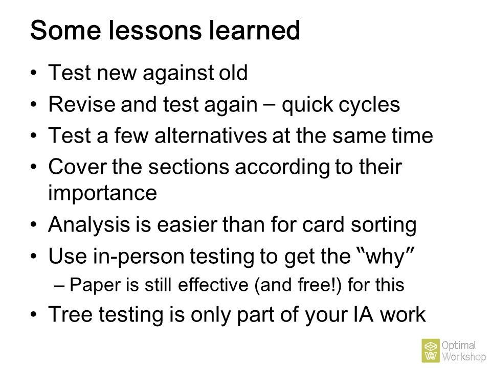 Some lessons learned Test new against old