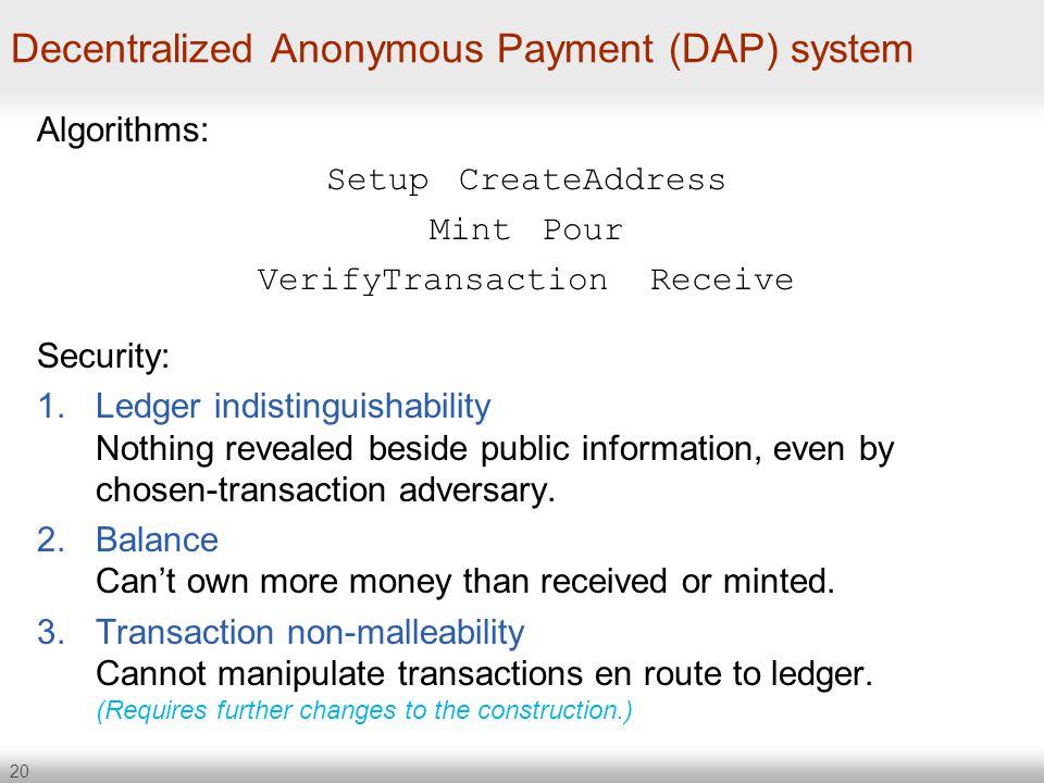 Decentralized Anonymous Payment (DAP) system