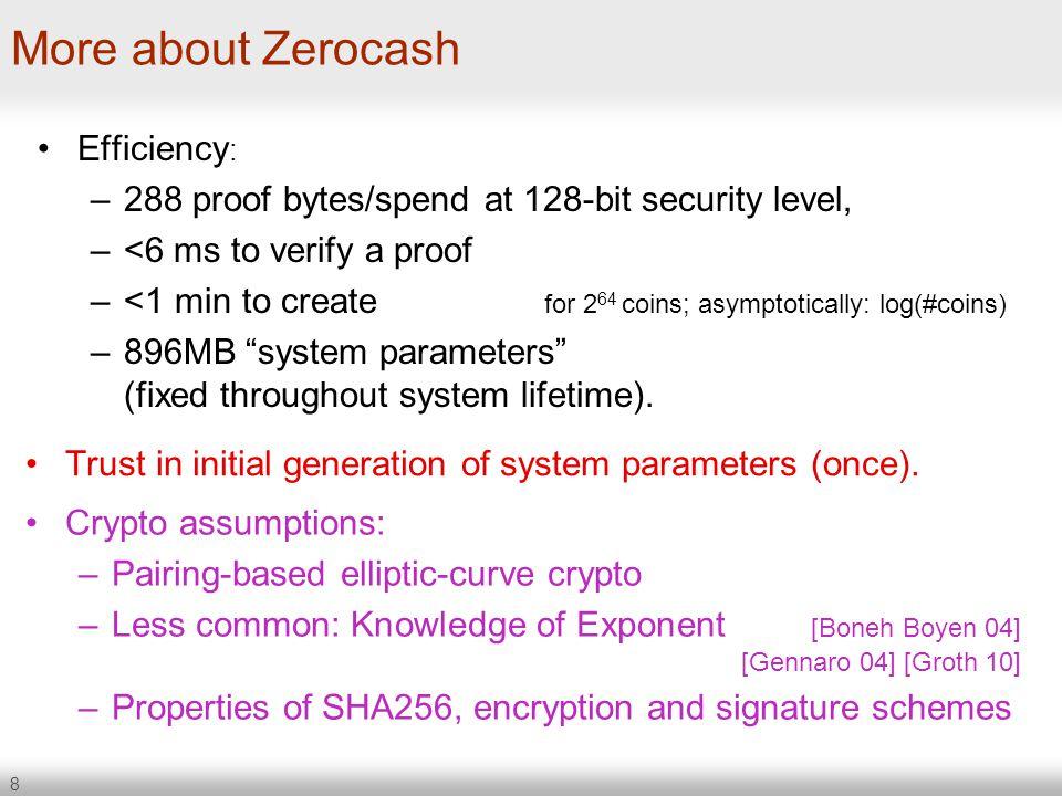 More about Zerocash Efficiency: