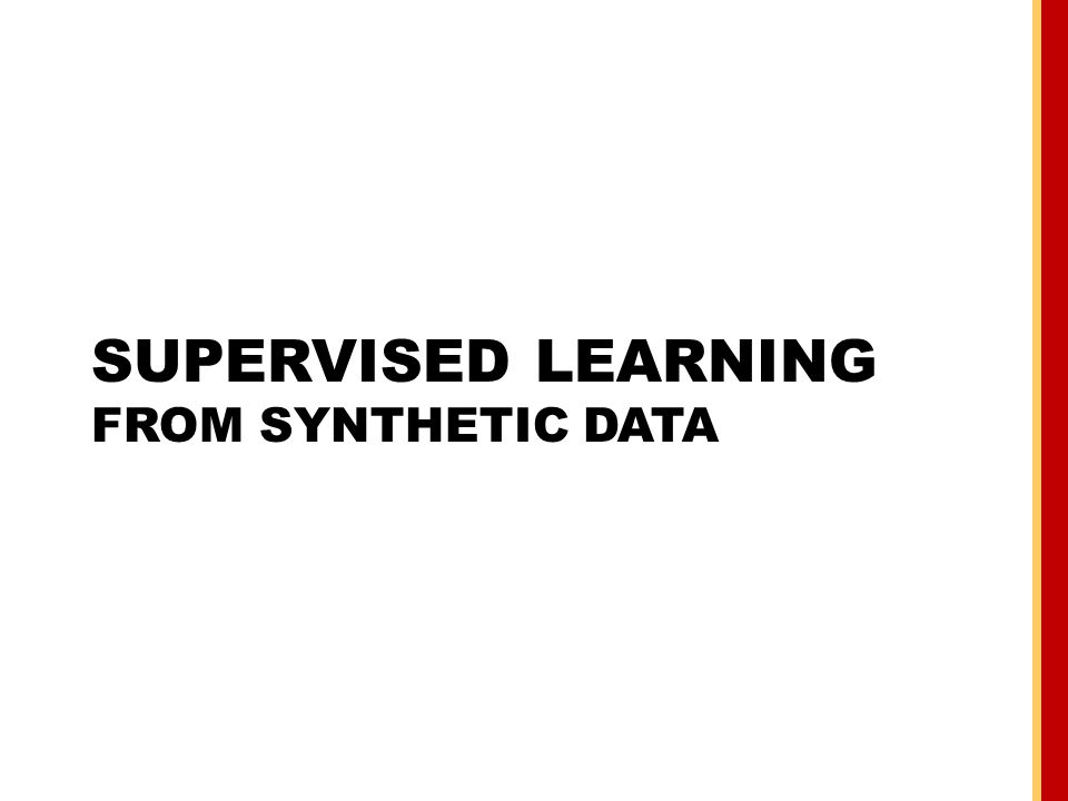Supervised Learning from synthetic data