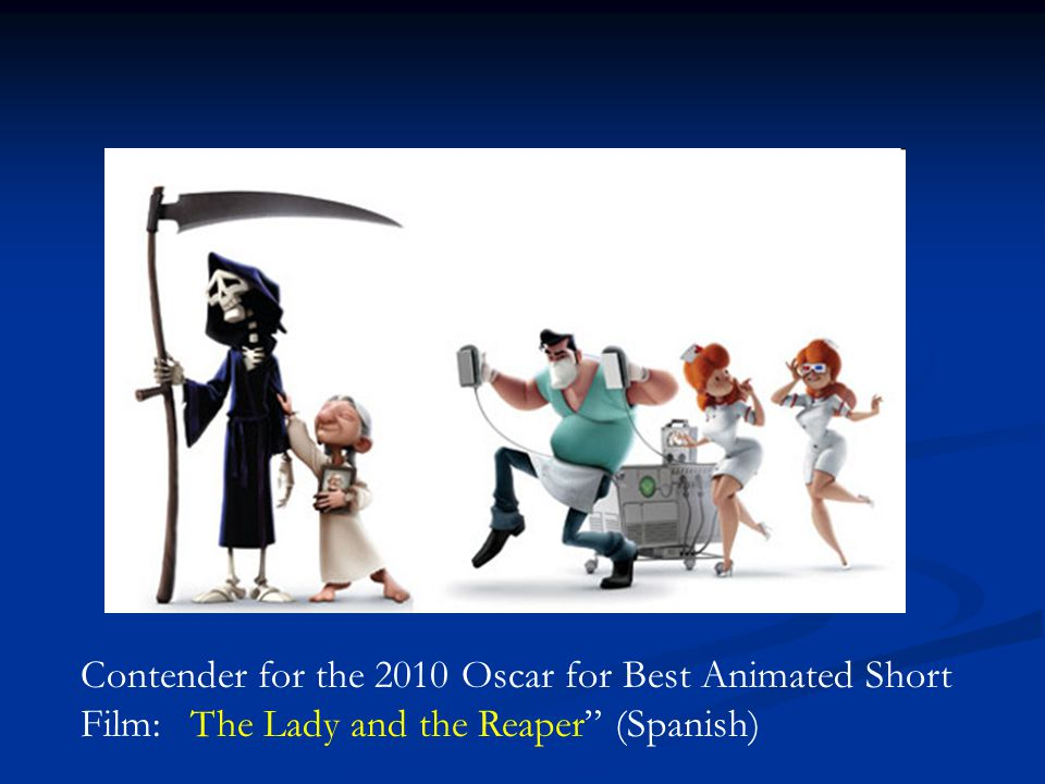 Contender for the 2010 Oscar for Best Animated Short Film: The Lady and the Reaper (Spanish)