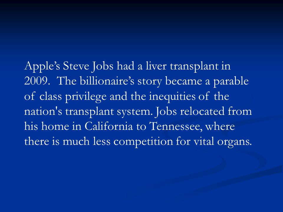 Apple's Steve Jobs had a liver transplant in 2009
