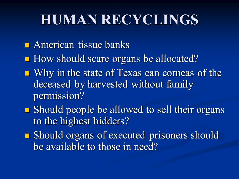 HUMAN RECYCLINGS American tissue banks