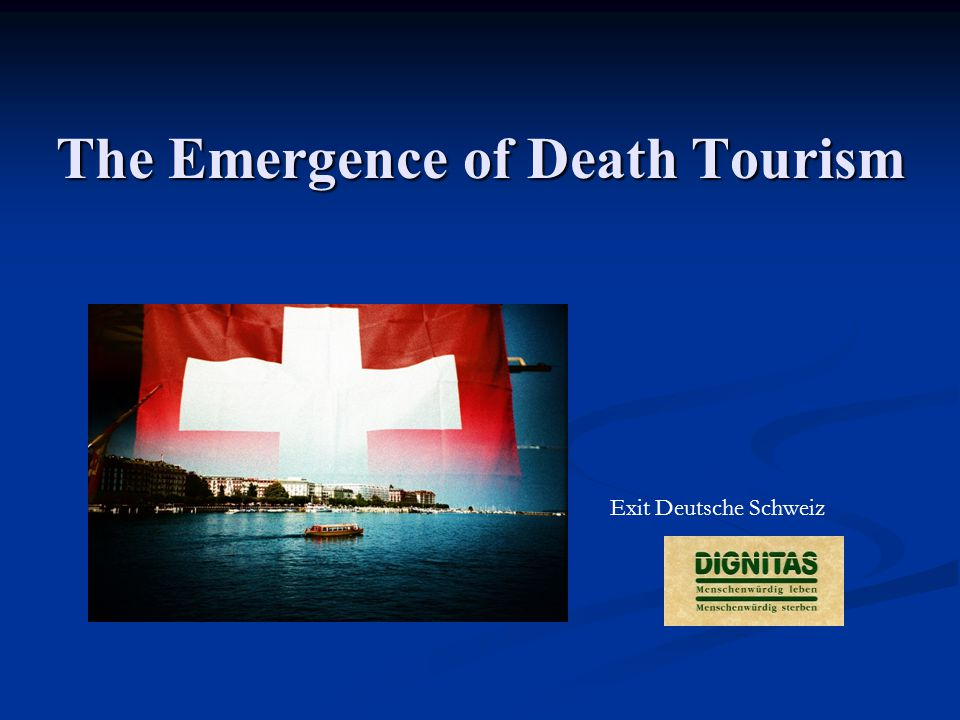 The Emergence of Death Tourism