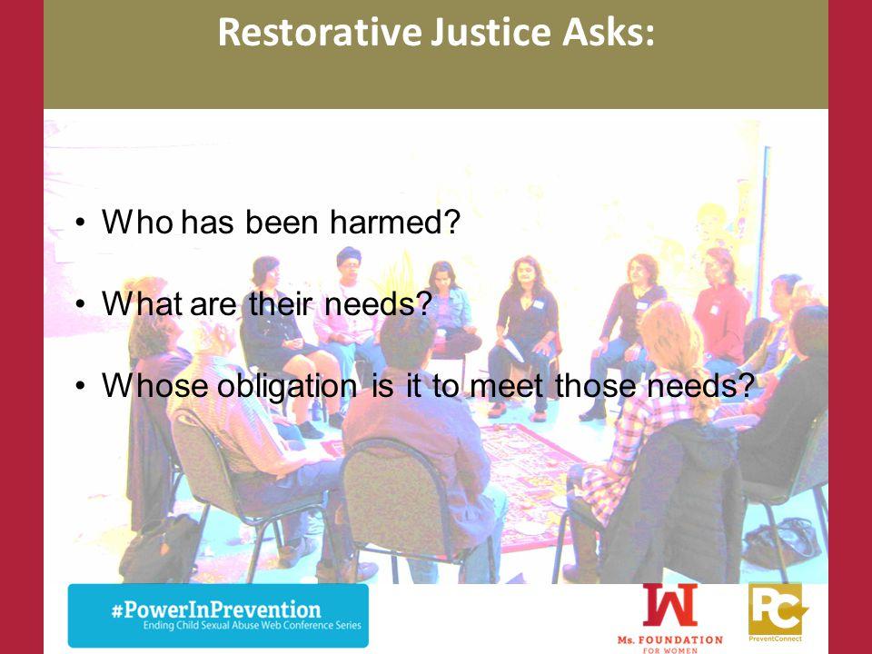 Restorative Justice Asks: