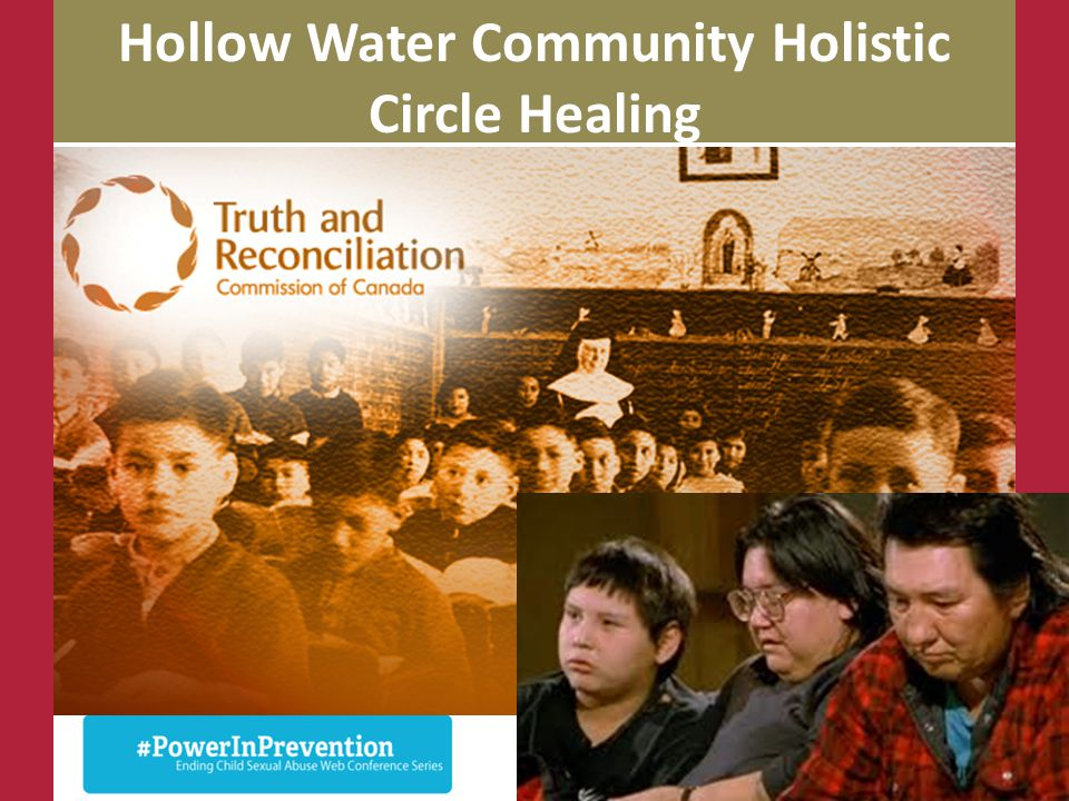 Hollow Water Community Holistic Circle Healing