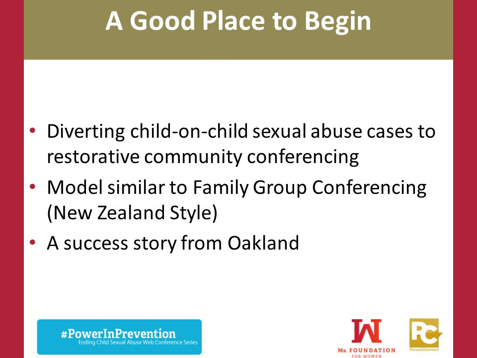 A Good Place to Begin Diverting child-on-child sexual abuse cases to restorative community conferencing.