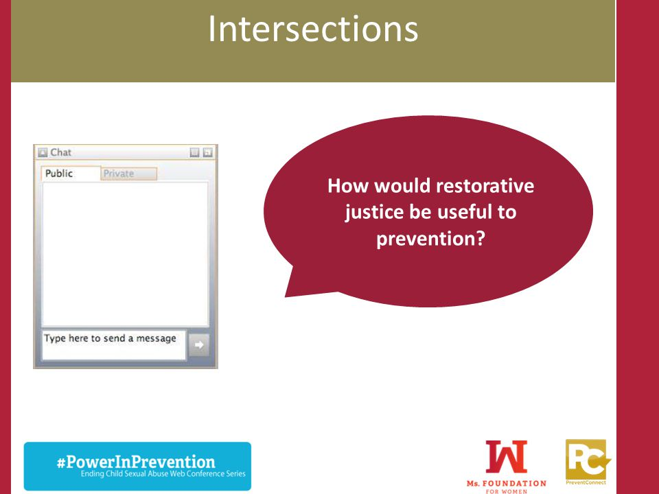 How would restorative justice be useful to prevention