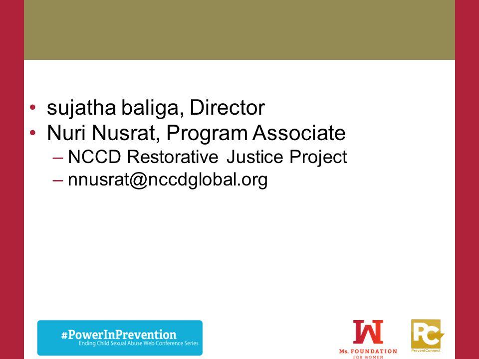 sujatha baliga, Director Nuri Nusrat, Program Associate
