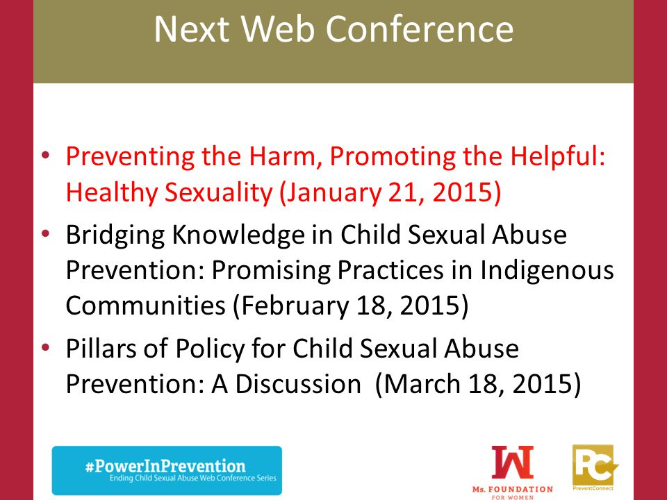 Next Web Conference Preventing the Harm, Promoting the Helpful: Healthy Sexuality (January 21, 2015)
