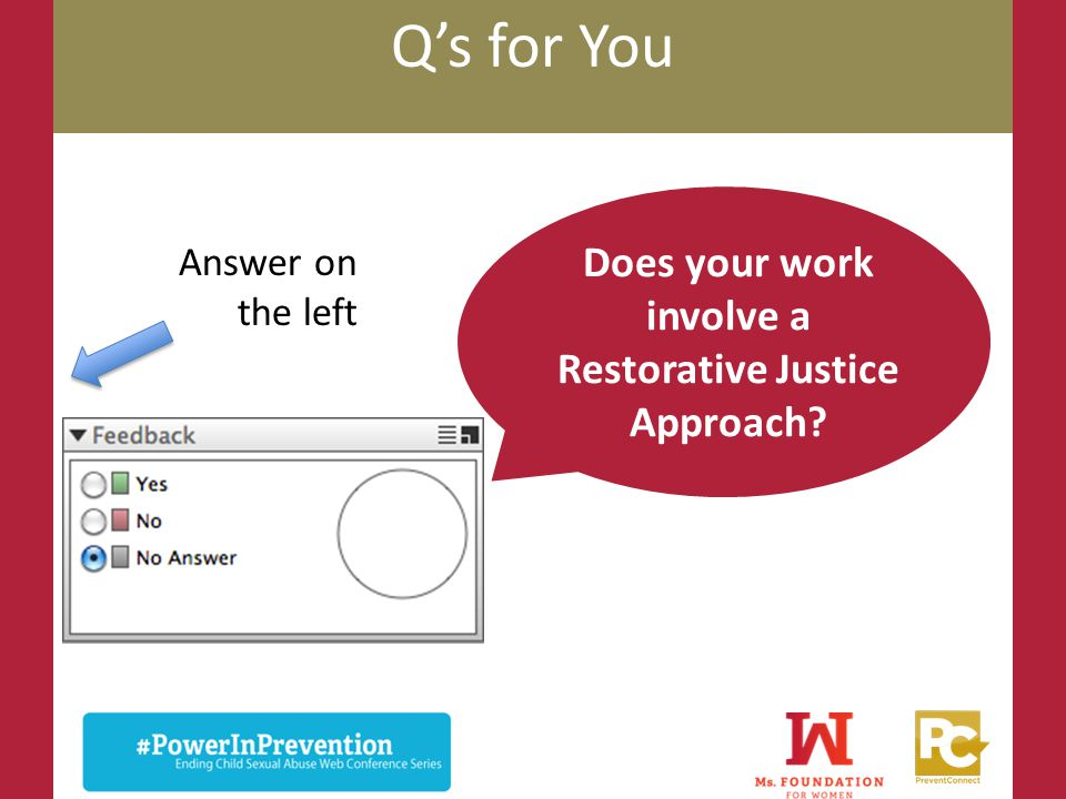 Does your work involve a Restorative Justice Approach